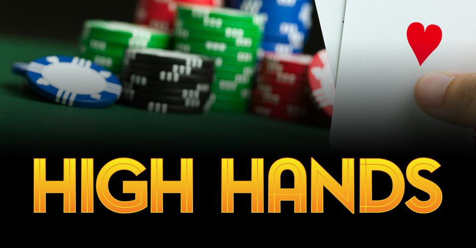 Poker Room High Hands