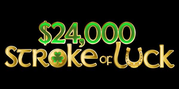 $24,000 Stroke of Luck